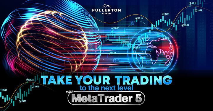 Fullerton Markets Launches Its MT5 Trading Platform on Fullerton Suite