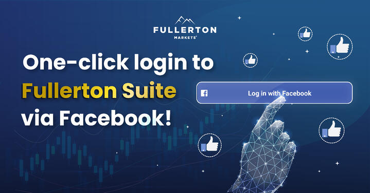 Fullerton Markets Introduces One-click Login to its Trading Platform via Facebook